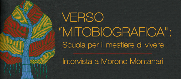 Mitobiografica - Intervista a Moreno Montanari