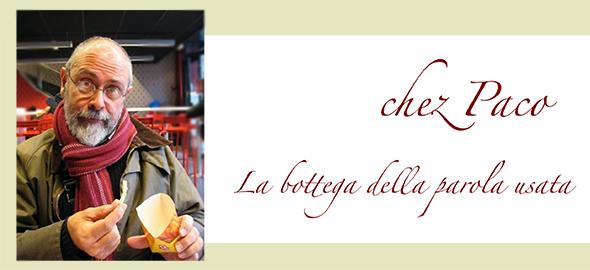 chez Paco - La bottega della parola usata